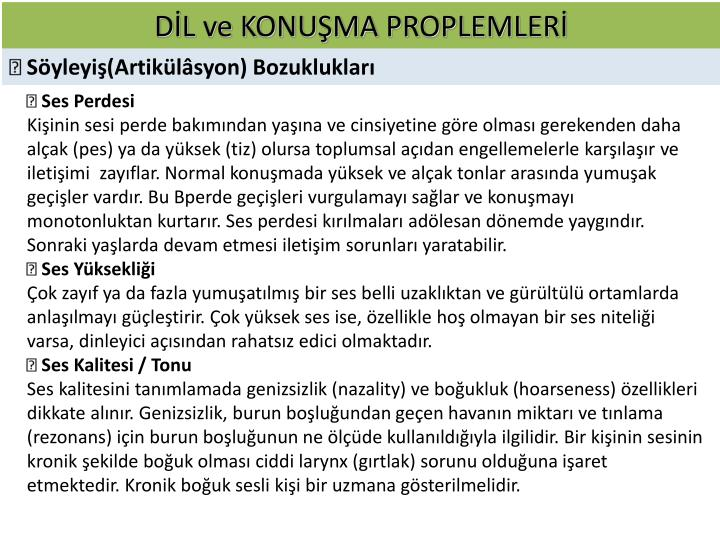 DİL ve KONUŞMA PROPLEMLERİ