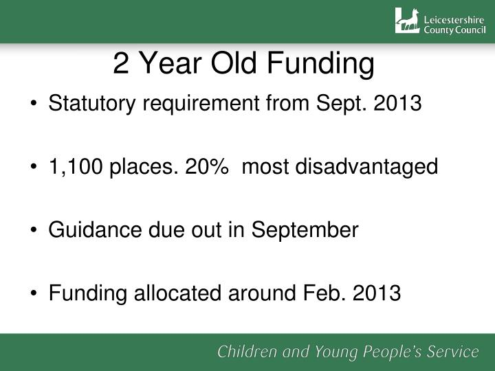 2 Year Old Funding