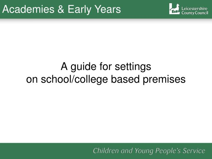 Academies & Early Years