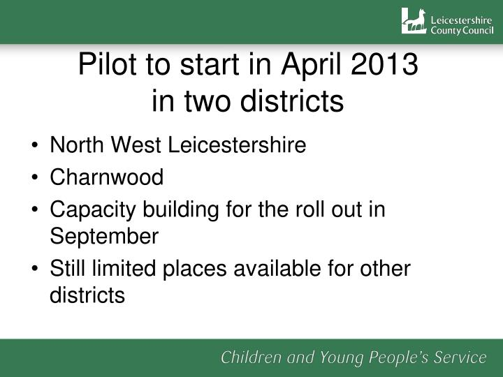 Pilot to start in April 2013