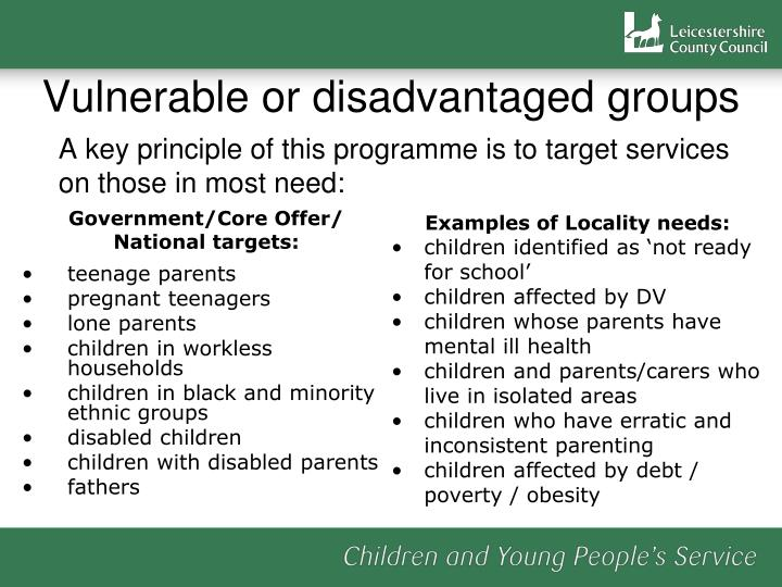 Vulnerable or disadvantaged groups
