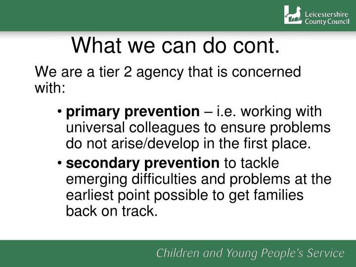 What we can do cont.