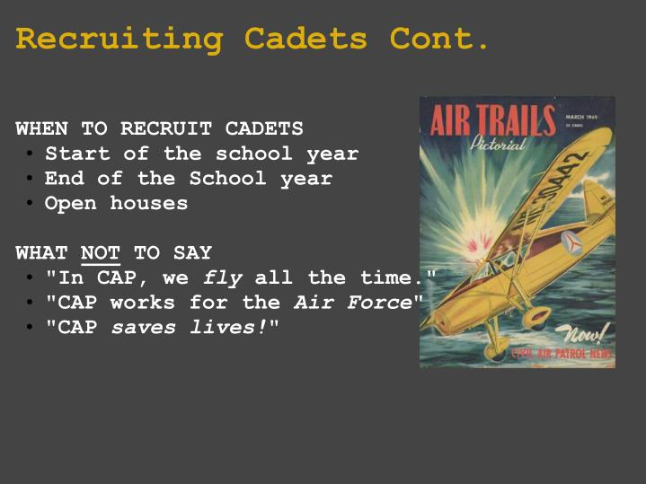 Recruiting Cadets Cont.