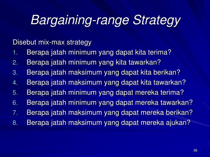 Bargaining-range Strategy