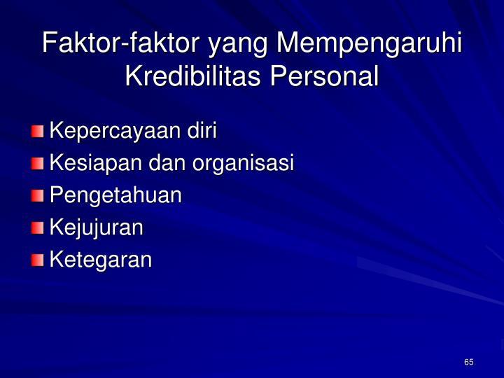 Faktor-faktor yang Mempengaruhi Kredibilitas Personal