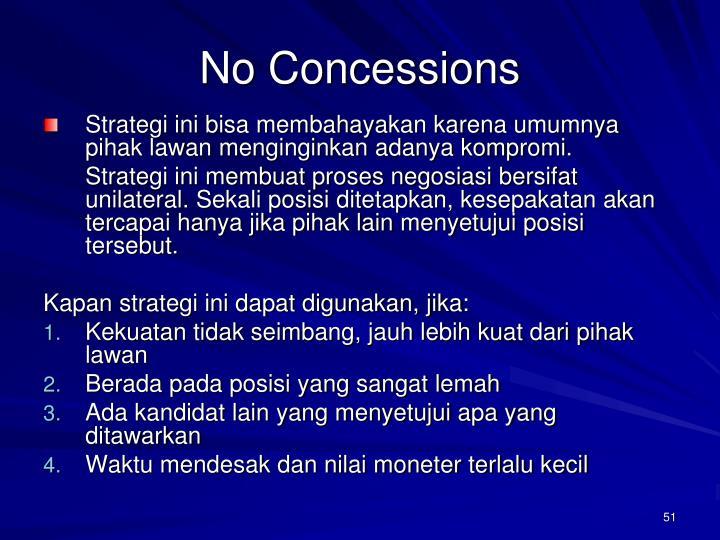No Concessions