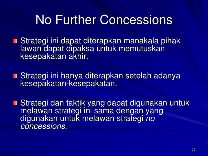 No Further Concessions