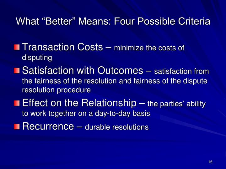 "What ""Better"" Means: Four Possible Criteria"