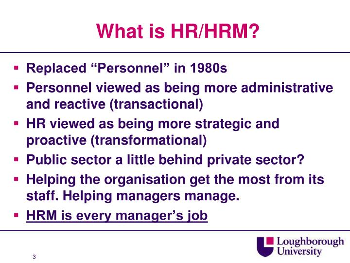 What is HR/HRM?