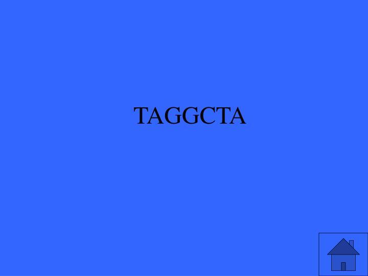 TAGGCTA