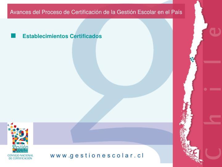 Avances del Proceso de Certificación de la Gestión Escolar en el País