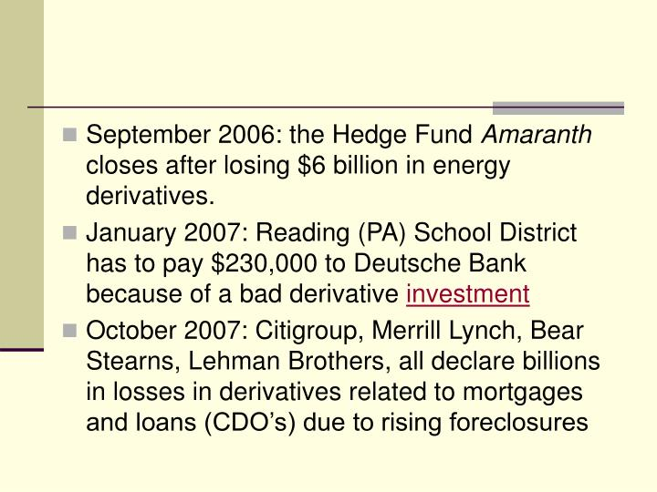 September 2006: the Hedge Fund