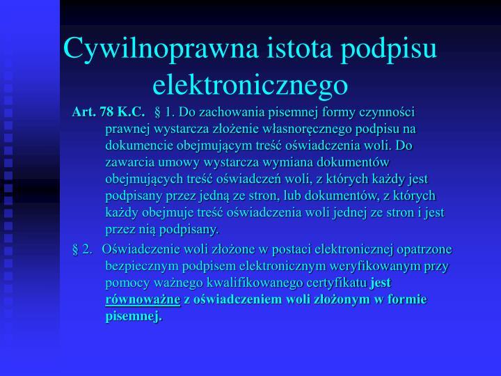 Cywilnoprawna istota podpisu elektronicznego