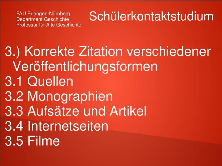 3.) Korrekte Zitation verschiedener Veröffentlichungsformen
