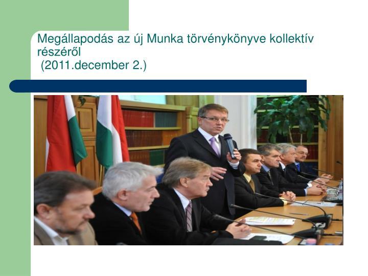 Megállapodás az új Munka törvénykönyve kollektív részéről