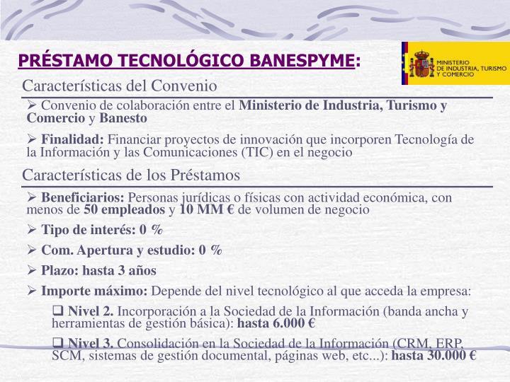 PRÉSTAMO TECNOLÓGICO BANESPYME