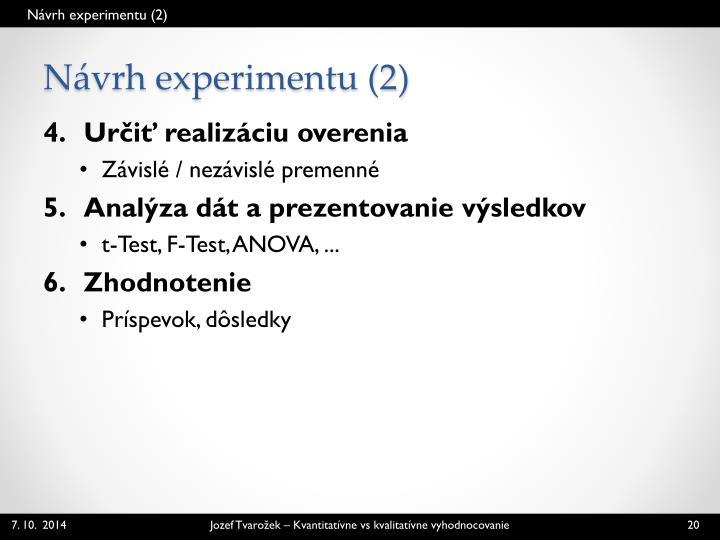 Návrh experimentu (2)