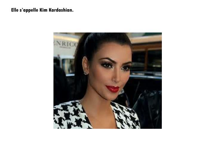 Elle s'appelle Kim