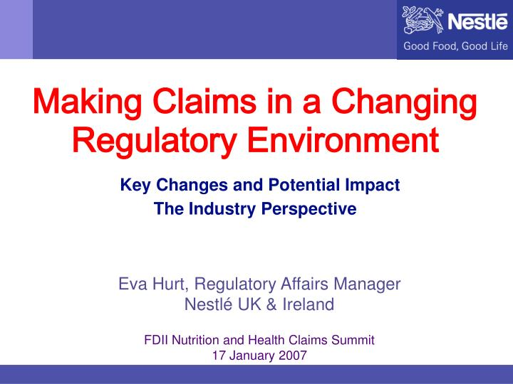 Making Claims in a Changing Regulatory Environment
