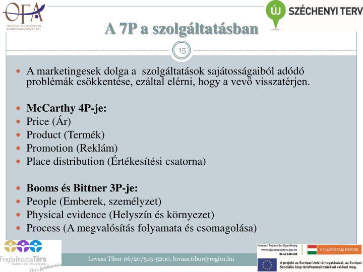 A 7P a szolgáltatásban