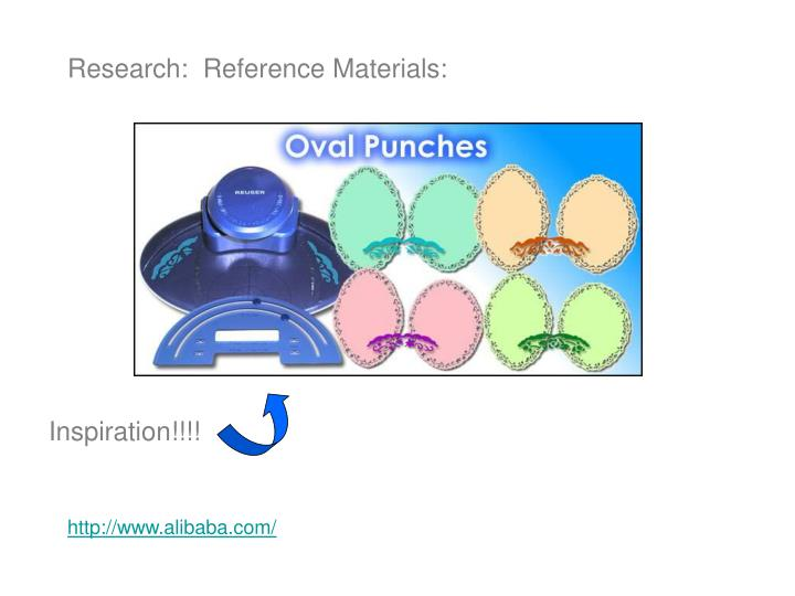 Research:  Reference Materials: