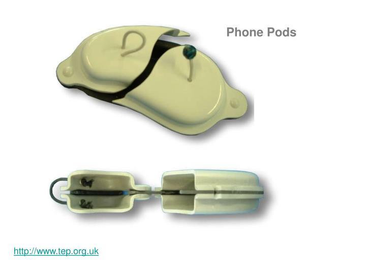 Phone Pods
