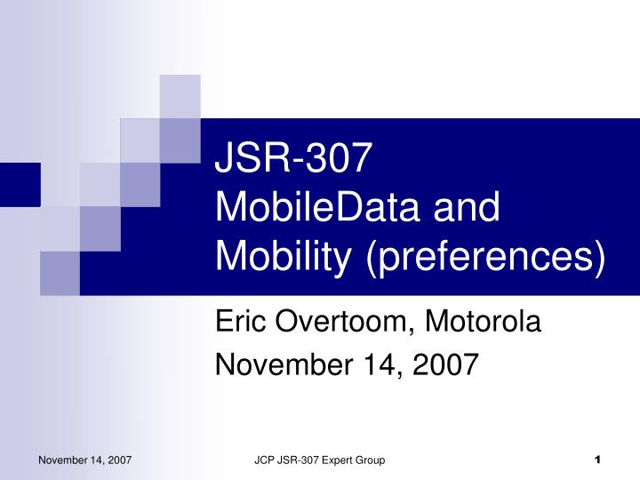 jsr 307 mobiledata and mobility preferences