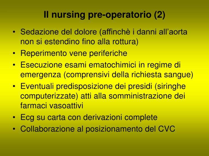 Il nursing pre-operatorio (2)