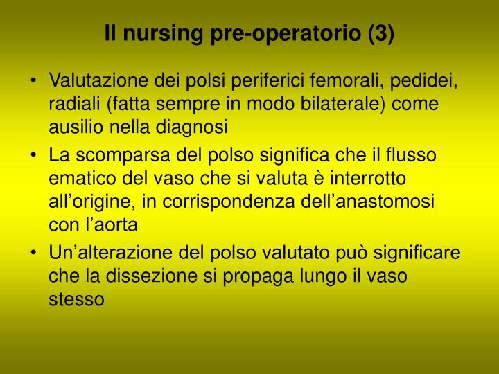 Il nursing pre-operatorio (3)