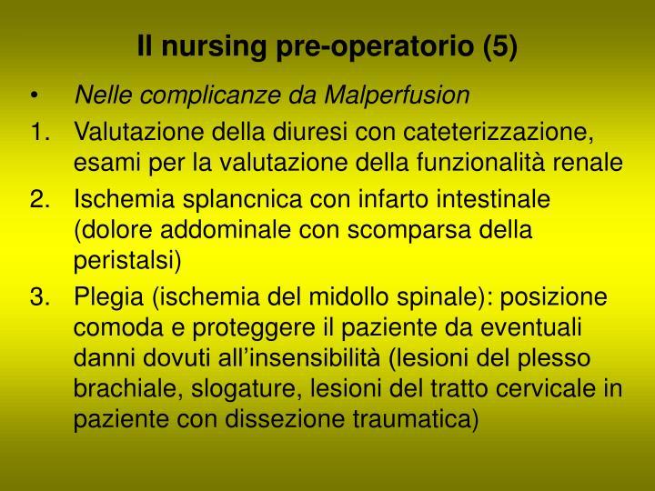 Il nursing pre-operatorio (5)