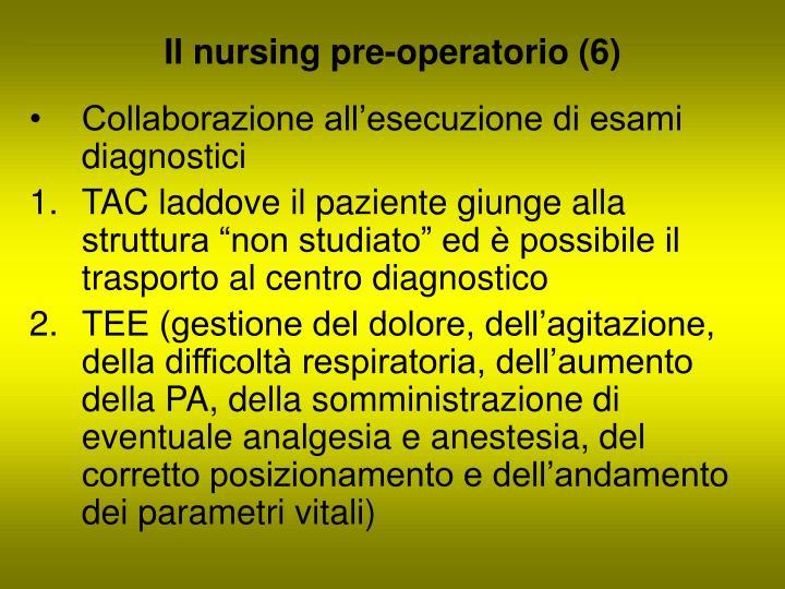 Il nursing pre-operatorio (6)