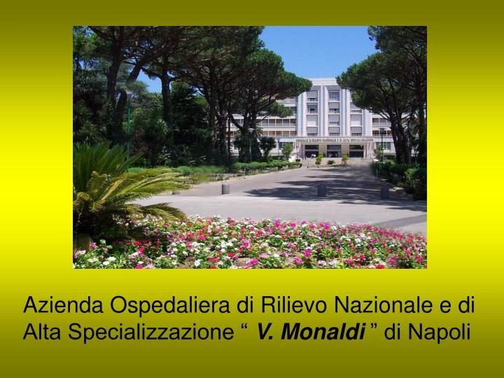 """Azienda Ospedaliera di Rilievo Nazionale e di Alta Specializzazione """""""