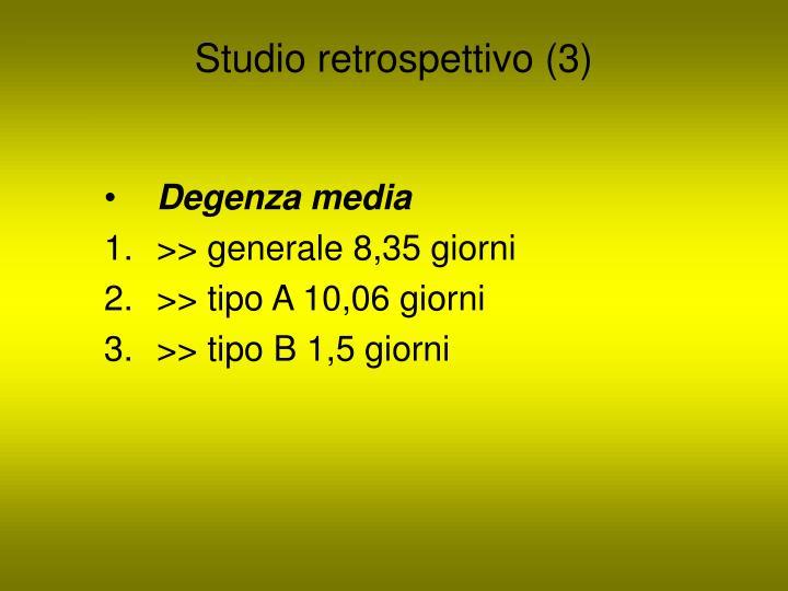 Studio retrospettivo (3)