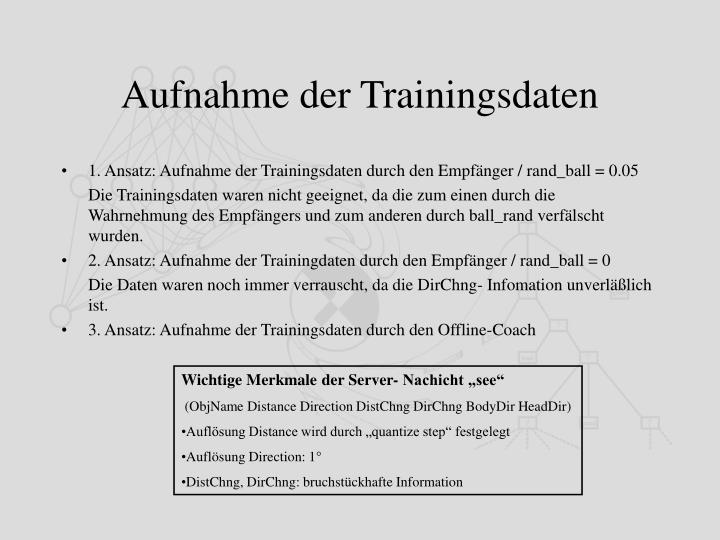 Aufnahme der Trainingsdaten