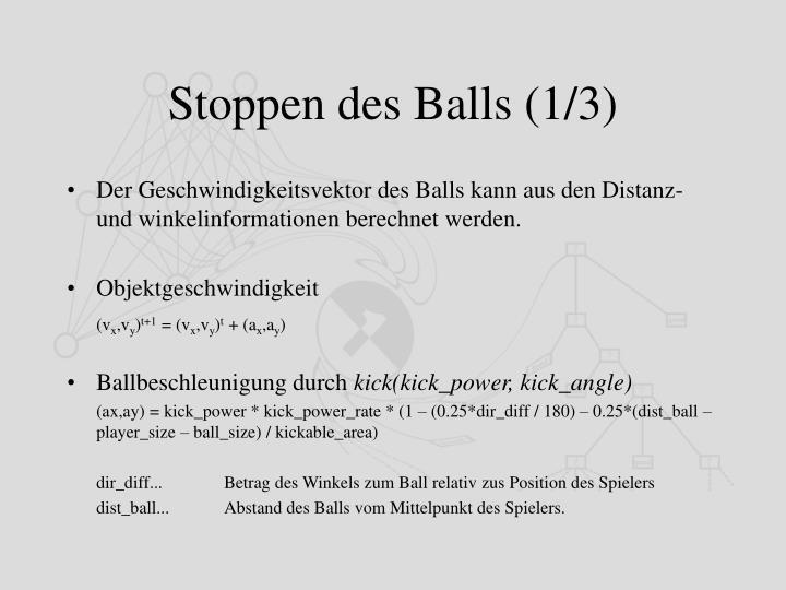 Stoppen des Balls (1/3)