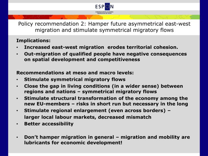 Policy recommendation 2: Hamper future asymmetrical east-west migration and stimulate symmetrical migratory flows