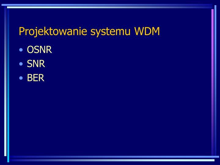 Projektowanie systemu WDM