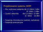 projektowanie systemu wdm1