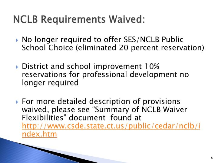 NCLB Requirements Waived: