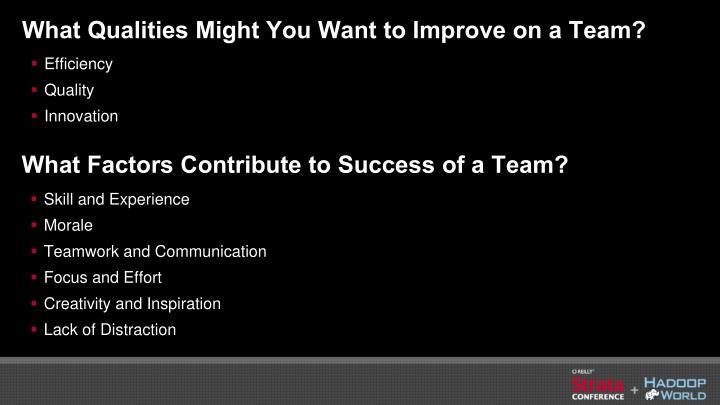 What Qualities Might You Want to Improve on a Team?