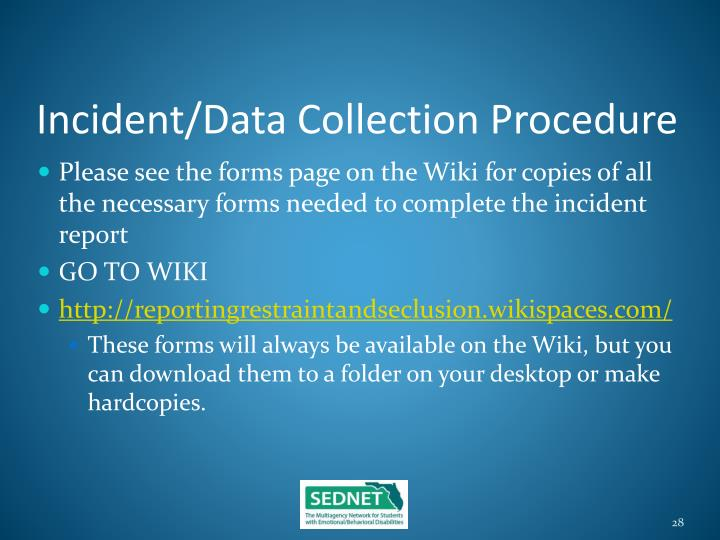 Incident/Data Collection Procedure
