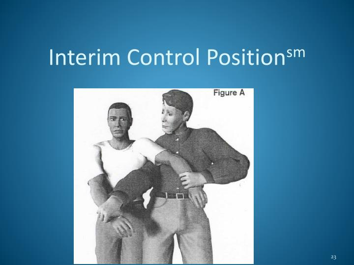 Interim Control Position