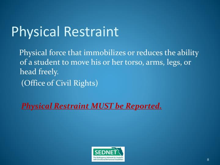 Physical Restraint
