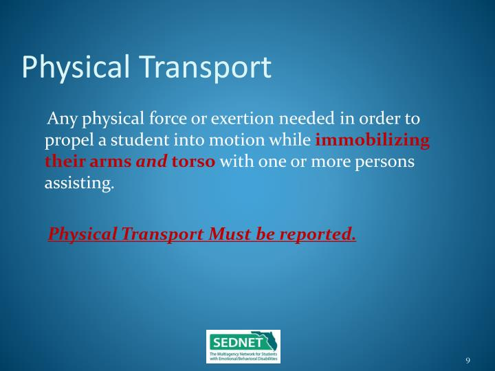 Physical Transport
