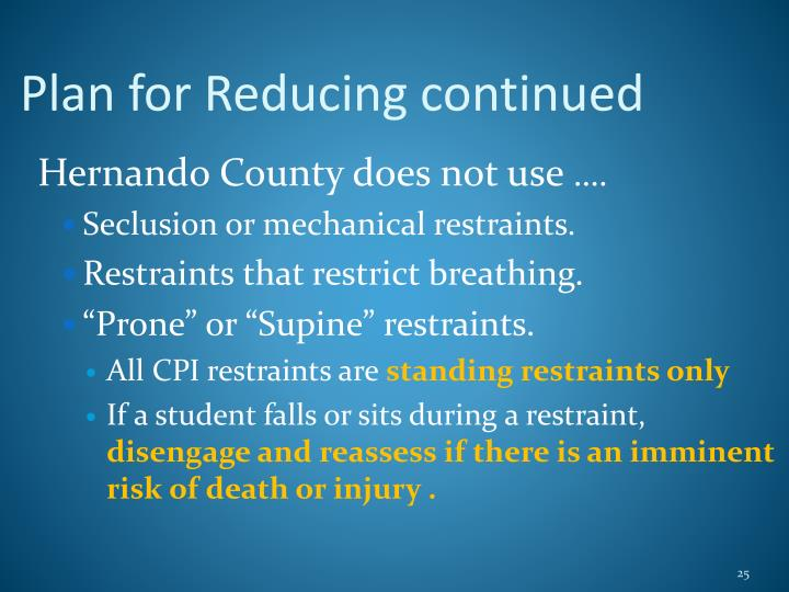 Plan for Reducing continued