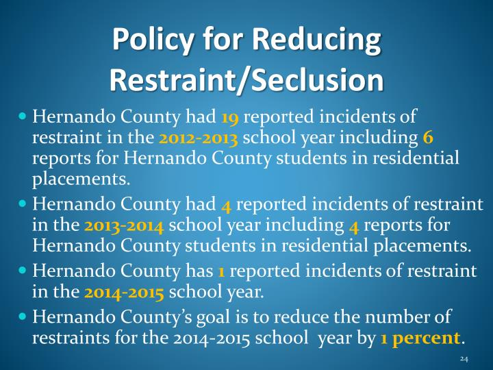 Policy for Reducing Restraint/Seclusion