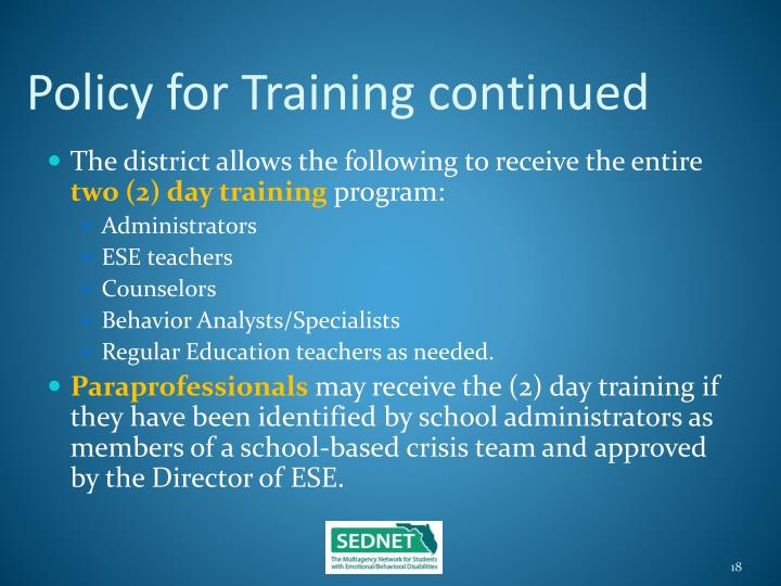 Policy for Training continued