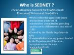 who is sednet
