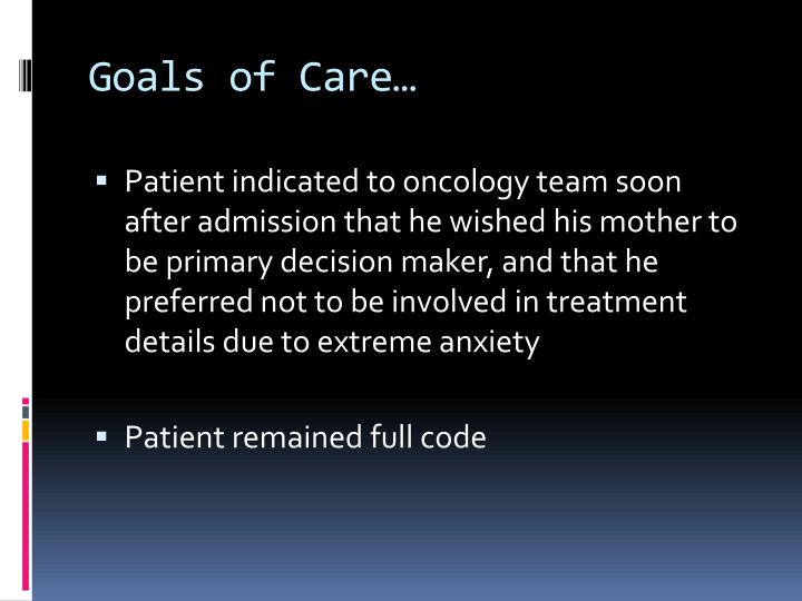 Goals of Care…
