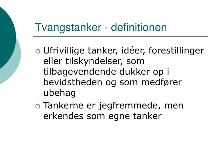 Tvangstanker - definitionen